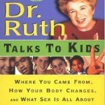 Dr. Ruth Talks to Kids